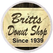 Britt's Donut Shop Sign 3 Round Beach Towel