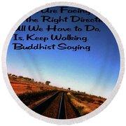 Buddhist Proverb Round Beach Towel