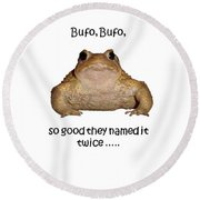 Bufo Bufo Toad So Good They Named It Twice Round Beach Towel