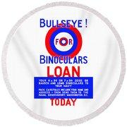 Bullseye For Binoculars Round Beach Towel