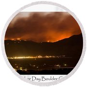 Burning Foothills Above Boulder Fourmile Wildfire Panorama Poster Round Beach Towel
