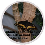 Butterfly Thing Of Beauty Round Beach Towel