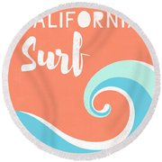 California Surf- Art By Linda Woods Round Beach Towel by Linda Woods