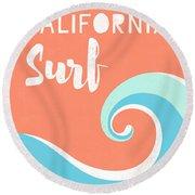 California Surf- Art By Linda Woods Round Beach Towel