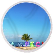 Campeche Sign And Sea Round Beach Towel