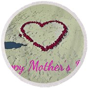 Card For Mothers Day Round Beach Towel