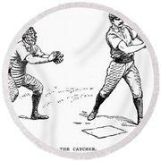 Catcher & Batter, 1889 Round Beach Towel