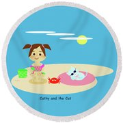 Cathy And The Cat Have A New Friend Round Beach Towel