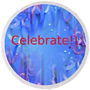 Celebrate 1 Round Beach Towel
