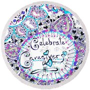 Celebrate Caregivers Round Beach Towel