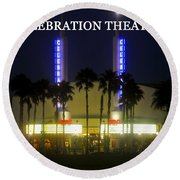 Celebration Movie Theater 1994 Round Beach Towel