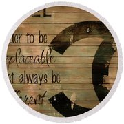Chanel Wood Panel Rustic Quote Round Beach Towel