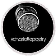 #charlottepoetry Photo Poster Art Round Beach Towel