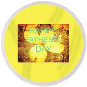 Cheerful Father's Day Round Beach Towel