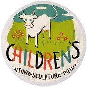 Children's Paintings-sculpture-prints Round Beach Towel