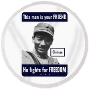 Chinese This Man Is Your Friend Round Beach Towel by War Is Hell Store