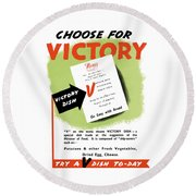 Choose For Victory -- Ww2 Round Beach Towel