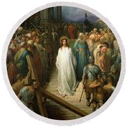 Christ Leaves His Trial Round Beach Towel by Gustave Dore