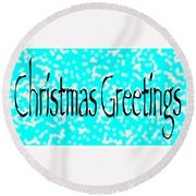 Christmas Greetings Snow Round Beach Towel