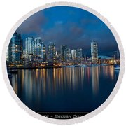 City Of Vancouver British Columbia Canada Round Beach Towel