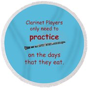 Clarinets Practice When They Eat Round Beach Towel