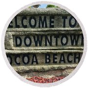 Cocoa Beach Welcome Sign Round Beach Towel