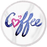 Coffee Lover Typography Round Beach Towel