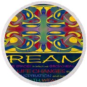 Colorful Dreams Motivational Artwork By Omashte Round Beach Towel