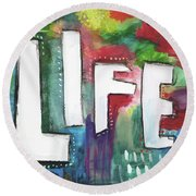 Colorful Life- Art By Linda Woods Round Beach Towel