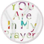 Colorful Prayers- Art By Linda Woods Round Beach Towel