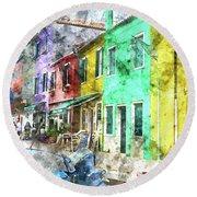Colorful Street In Burano Near Venice Italy Round Beach Towel