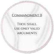 Commandment 0 Round Beach Towel