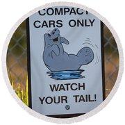 Compact Cars Only Sign Round Beach Towel