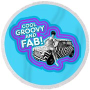 Cool, Groovy And Fab Round Beach Towel