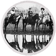 Cowgirls, 1907 Round Beach Towel
