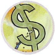 Crisis And Money Round Beach Towel