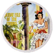 Cuba Holiday Isle Of The Tropics Vintage Poster Round Beach Towel