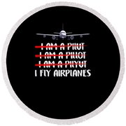 Cute Funny I Fly Airplanes Pilot Joke Round Beach Towel
