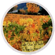 D8b6314 Autumn At Jack London Vinyard With Thanks To Firefighters Ca Round Beach Towel