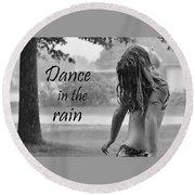 Dance In The Rain Round Beach Towel