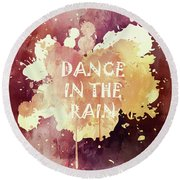 Dance In The Rain Red Version Round Beach Towel