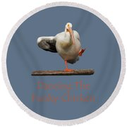 Dancing The Funky Chicken Round Beach Towel