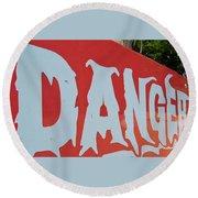 Danger - Global Warming Round Beach Towel