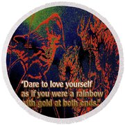 Dare To Love Yourself On National Selfie Day Round Beach Towel