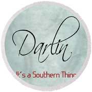 Darlin Round Beach Towel