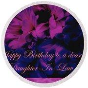 Daughter-in-law Birthday Card        Chrysanthemum Round Beach Towel