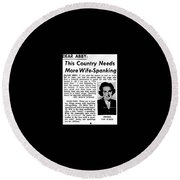 Dear Abby Country Needs More Wife Spanking Round Beach Towel