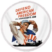 Defend American Freedom It's Everybody's Job Round Beach Towel