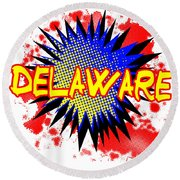 Delaware Comic Exclamation Round Beach Towel