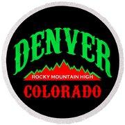Denver Colorado Rocky Mountain Design Round Beach Towel